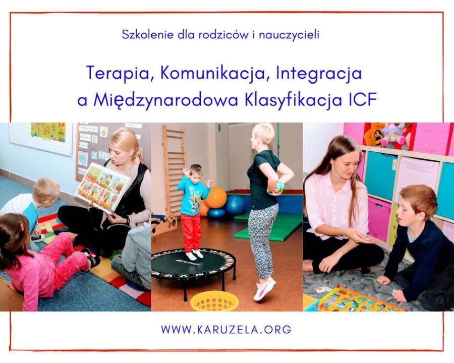 Szkolenie z cyklu TRZY ŚWIATY: Terapia, Komunikacja, Integracja  a Międzynarodowa Klasyfikacja ICF