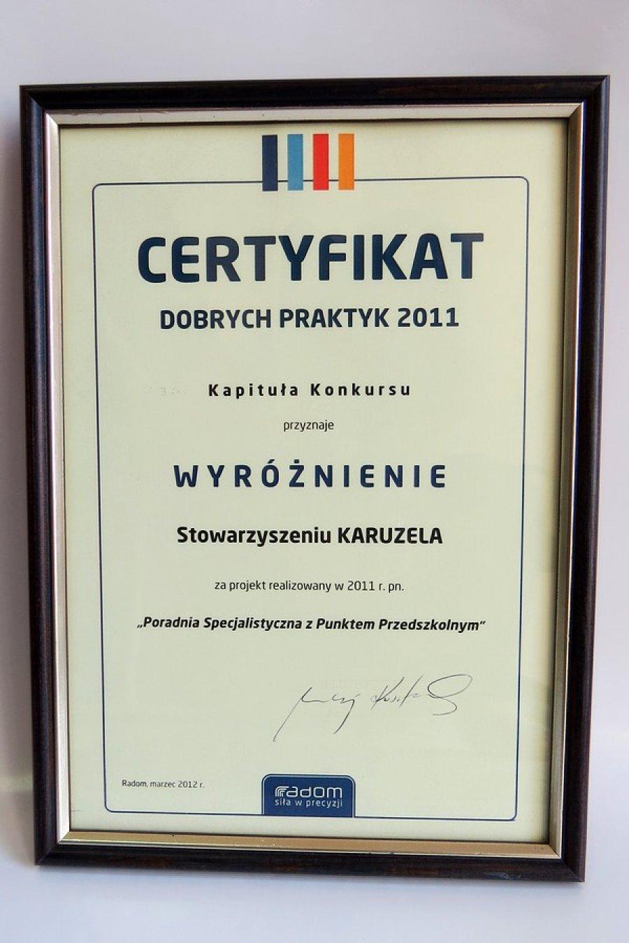 2011 Wyróżnienie w konkursie Dobre Praktyki za utworzenie Poradnii z punktem przedszkolnym